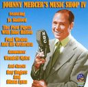 Johnny Mercer's Music Shop, Volume 4
