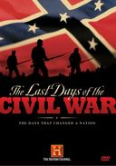 History Channel - The Last Days of the Civil War