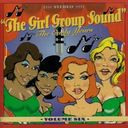 The Girl Group Sound, Volume 6