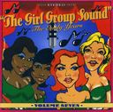 The Girl Group Sound, Volume 7