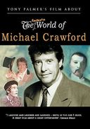Michael Crawford - Tony Palmer's Film About The