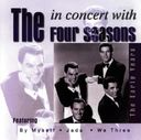 In Concert with The Four Seasons: The Early Years