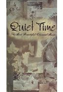 Quiet Time: The Most Beautiful Classical Music