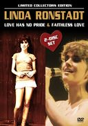 Linda Ronstadt - Love Has No Pride/Faithless Love