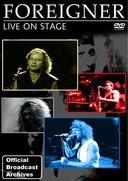 Foreigner: Live on Stage - Official Broadcast