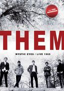Them - Mystic Eyes: Live 1965