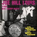 The Be-Bop Boy With Walter Horton and Mose Vinson