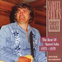 Drift Away: The Best of Narvel Felts 1959-1973