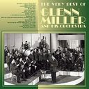 The Very Best of Glenn Miller and His Orchestra