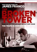The Broken Tower: Based on the True Life Story of