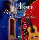 Romantic Spanish Guitar, Volume 2