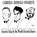 Carreras · Domingo · Pavarotti ~ Favorite Arias