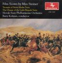 Film Scores by Max Steiner: Treasures of the