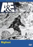 A&E: Ancient Mysteries - Bigfoot