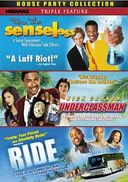 House Party Collection: Senseless / Ride /