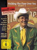 The Ernest Tubb Shows - Walking The Floor Over