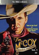 Tim McCoy - Western Double Feature, Volume 1: End