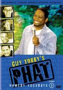 Guy Torry's Phat Comedy Tuesdays, Volume 2