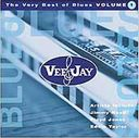 Very Best of Vee-Jay Blues, Volume 1