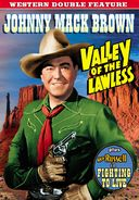 Valley of the Lawless (1936) / Fighting to Live