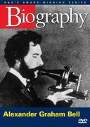 Biography: Alexander Graham Bell - Voice of