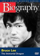 A&E Biography: Bruce Lee - Immortal Dragon