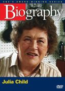 A&E Biography: Julia Child