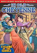 Rex Lease Double Feature: In Old Cheyenne (1931)
