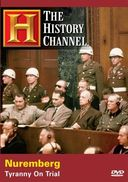History Channel: WWII - Nuremberg: Tyranny on
