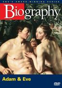 A&E Biography: Adam & Eve