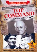 WWII - Top Command: Great Generals of WWII (4-DVD)