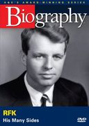 A&E Biography: Robert F. Kennedy: His Many Sides