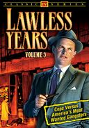 Lawless Years - Volume 3