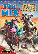 Tom Mix - Silent Western Classics Collection -