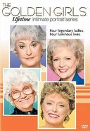 The Golden Girls - Lifetime Intimate Portraits