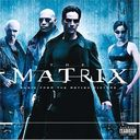 The Matrix [Music From and Inspired by the Motion