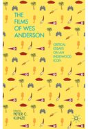 Wes Anderson - The Films of Wes Anderson: