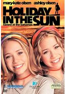 Mary-Kate & Ashley Olsen - Holiday in the Sun