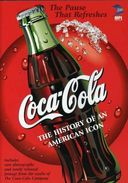 Coca-Cola: The History of an American Icon