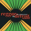 Reggae Celebrates The Detroit Sound