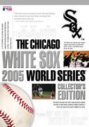 Baseball - Chicago White Sox: 2005 World Series