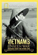 National Geographic - Vietnam's Unseen War: