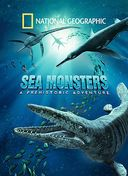 National Geographic - Sea Monsters: A Prehistoric
