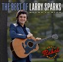 The Best of Larry Sparks: Bound to Ride