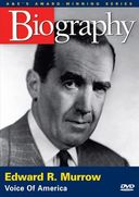 A&E Biography: Edward R. Murrow: Voice of America