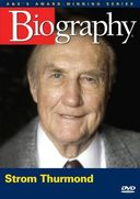 A&E Biography: Strom Thurmond