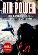Air Power: The Story of the United States Air