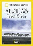 National Geographic: Africa's Lost Eden