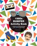1980s Bumper Activity Book: 52 Grown-Up Projects