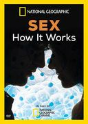 National Geographic - Sex: How It Works